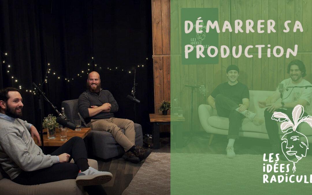 Épisode 2 – Démarrer sa production
