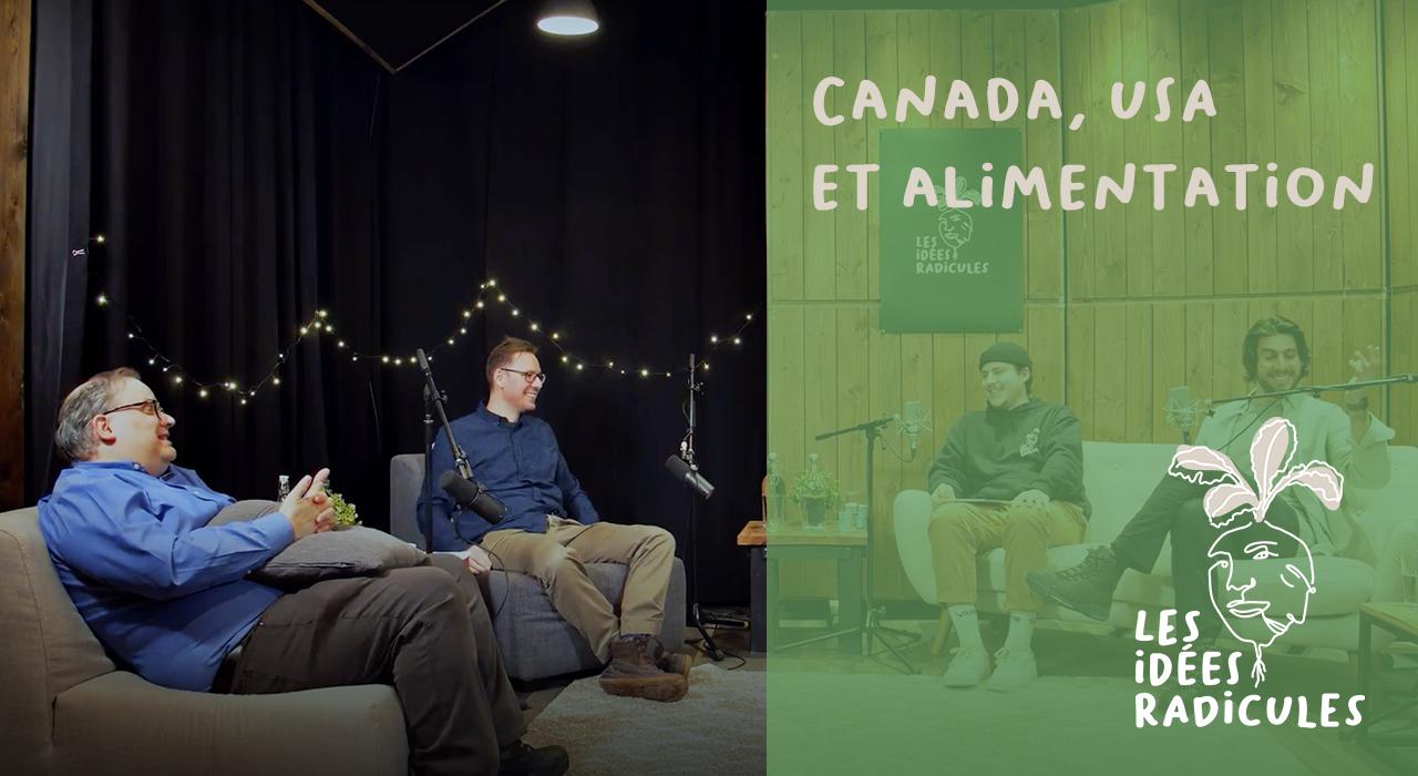 Épisode 5 – Canada, USA et alimentation