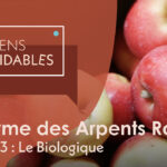 Épisode BONUS – La Ferme des Arpents Roses: Le bio