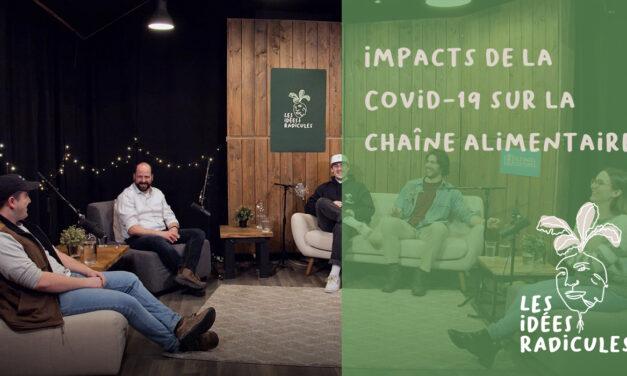 Épisode 7 – Impacts de la Covid-19 sur la chaîne alimentaire