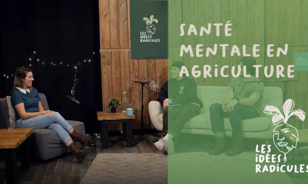 Épisode 8 – Santé mentale en agriculture